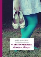 Maria Konopnicka, O krasnoludkach i sierotce Marysi Ballet Shoes, Dance Shoes, Mario, Cover, Fashion, Catalog, Ballet Flats, Dancing Shoes, Moda
