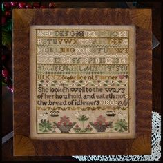 """The Melicent Turner Sampler"" (designed by Little House Needleworks). This one is in my stash just waiting for me to stitch it. Love this one!"