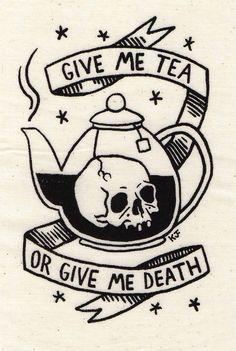 """""""Give Me Tea or Give Me Death"""" Silkscreen Patch Find it on Etsy. By Kjersti Faret."""