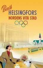 Vuoden 1939 matkailumainos uskoo turvalliseen Helsinkiin.