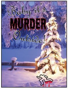 Baby It's Murder Outside - Holiday Murder Mysteries