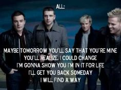 Westlife- Maybe Tomorrow- Lyrics. Just maybe you will heal and see what you have still, maybe tomorrow.