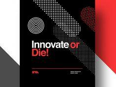 Inovate Or Die shared via https://chrome.google.com/webstore/detail/design-hunt/ilfjbjodkleebapojmdfeegaccmcjmkd?ref=pinterest