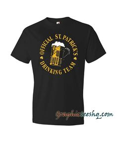 Funny St Paddy's Drinking Team Tee Shirt