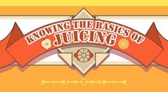 The Great Juice Infographic