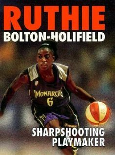 Cover image for Ruthie Bolton-Holifield : sharpshooting playmaker