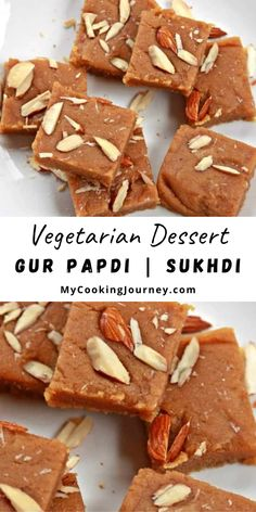 Made with just a handful of ingredients, this is a quick and easy dessert to make in under 20 minutes. #dessert #gurpapdi #indiandessert #sukhdi #vegetarian @mycookinjourney | mycookingjourney.com