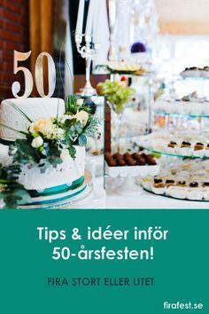 """Halvvägs till """"hundrade år"""" - det ska firas så klart! Här finns en guide till lite att tänka på när du ska planera 50-årsfest, full med tips och idéer om när, var, hur, mat och dryck, underhållning och lekar och mycket mer. #50-årsfest #50årsfest #festtips #festlekar"""