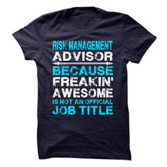 Risk Management Advisor Job Title T-Shirts, Hoodies. BUY IT NOW ==► https://www.sunfrog.com/LifeStyle/Risk-Management-Advisor-Job-Title.html?id=41382