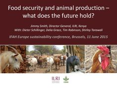 Food security and animal production—What does the future hold? 11 Jun 2015