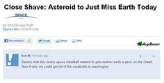 Seems that this lonely space meatball...