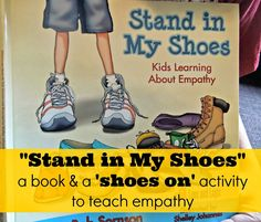 """Stand in My Shoes"" a book about teaching #empathy and #kindness.  And, how we used a quick activity after reading the book to further develop empathy in our #family Teach kids to serve!"
