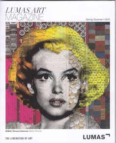 Lumas Art Magazine - Spring/Summer 2015, magazine from Germany. Front cover artwork of Marilyn Monroe based on a photo by Nick de Morgoli, 1953.