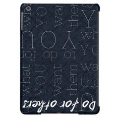 Do For Others What You Want Them To Do For You iPad Air Covers