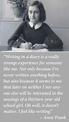 Anne Frank on keeping a diary More
