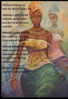 Not my artwork. Written by Wadjet Eye/ Oshun Love which is me. Just forgot to sign my name. Strong Black Woman Quotes, Black Girl Quotes, Black Women Quotes, Black Love Art, Black Girl Art, Black Girl Magic, Black Girls, Citation Culture, Oshun Goddess