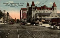 Broadway looking east showing Union Station and L & N office building, Louisville, Ky., early 1900's