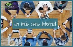 30 jours sans internet - défi - audrey besson - Rennes