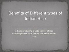 Benefits of Different Varieties in Indian Rice