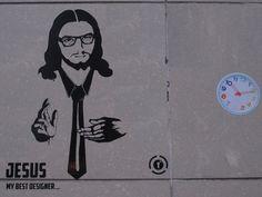 """Jesus my Best Designer"" - Street Art"