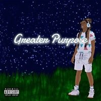 Greater Purpose (Prod. Jesthebeats) by yel on SoundCloud