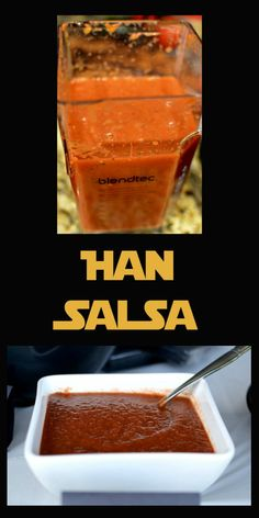 Han Salsa: A thick, homemade salsa every Star Wars fan is sure to love.