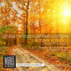 [AUTUMN ROMANCE] Jamaica me crazy + cashmere + pumpkin.   #miascentrecipes #miabathandbody