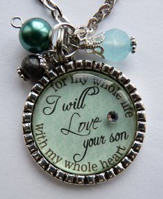 Mother of the Groom Gift, I will love your son with my whole heart for my whole life necklace, wedding gift mother in law beautiful quote. I like but in a keychain
