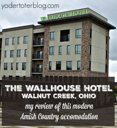 When staying in Amish Country, Ohio most of your accommodation choices are country in style.  Not anymore!  The Wallhouse Hotel offers a trendy, modern space for your family to spread out.  Check out my review of this Walnut Creek, OH accommodation.