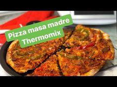 1 Masa De Pizza Con Masa Madre Thermomix Sin Levadura Youtube Food Thermomix Pizza
