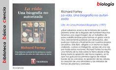 Richard Fortey - La vida. Una biografía no autorizada (1997)