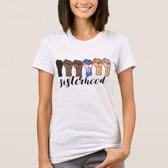 #feminist #tshirts - #SISTERHOOD T-Shirt