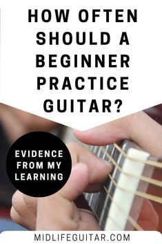 How Often Should A Beginner Practice Guitar? Evidence from my learning to help you learn from my mistakes. Learn And Master Guitar, Learn Guitar Beginner, Learn Guitar Online, Learn Guitar Chords, Easy Guitar Songs, Guitar Lessons For Beginners, Learn To Play Guitar, Guitar Tips, Music Guitar