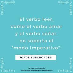 Amparo Choclán. El arte de las infografías: Frase de Borges