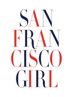 San Francisco Girl Art Print via Note To Self