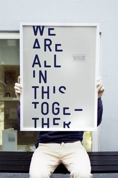 Waaitt Studio  Client: Self-promotion  Project: We Are All In This Together Poster #01