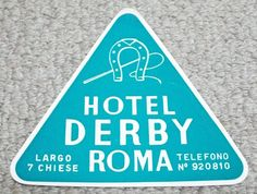 HOTEL DERBY - ROME - ITALY - VINTAGE HOTEL LUGGAGE LABEL Derby, Vintage Hotels, Luggage Labels, Rome Italy, Rome, Classic