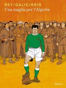 Una maglia per l'Algeria • Sbam! Comics