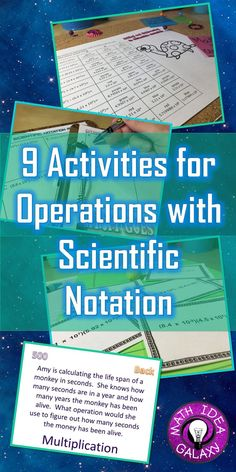 9 activity ideas for teaching and practicing operations with scientific notation.