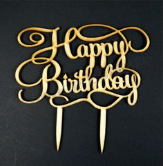 Happy Birthday Wooden Cake Topper Laser by woodenletters on Etsy, $4.30