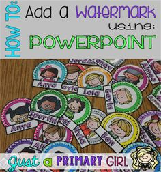 Just A Primary Girl: How to: Add Watermarks using Powerpoint Video and Step by Step Tutorial