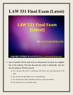 Examinations are easy to pass with flying colors with instant help available for UOP Business Law 531 Final Exam Question Answers in just a click