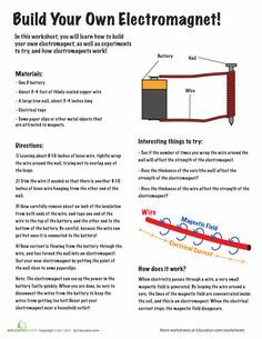 Worksheets: Build your own Electromagnet!-just don't let Uncle Robert help with this one!