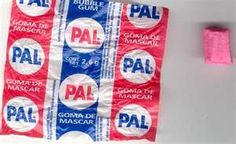 PAL gum... I could buy it for a penny at the local gas station...