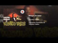 """""""Milagro de Amor""""  - VICENTICO VALDES"""