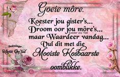Lekker Dag, Goeie More, Afrikaans Quotes