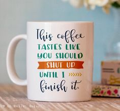 coffee cups Funny Coffee Mug - Funny Coffee Cup - Coworker Gifts - Funny Cups - Funny Coffee Mugs for Him Funny Cups, Funny Coffee Cups, Coffee Tasting, Coffee Drinks, Coffee Shops, Coffee Humor, Coffee Quotes, Beer Quotes, Shirt Quotes