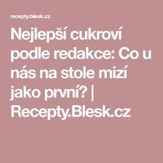 Nejlepší cukroví podle redakce: Co u nás na stole mizí jako první?   Recepty.Blesk.cz