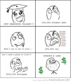 College rage comics | just graduated college rage comic meme forever a loan funny pics ...
