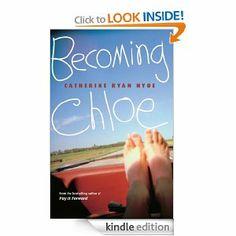 Becoming Chloe: Catherine Ryan Hyde: Amazon.com: Kindle Store